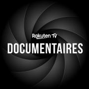 Documentaires - Rakuten TV